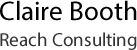 Claire Booth Reach Consulting